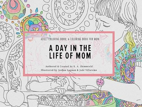 """Day in the Life of Mom"" Coloring Book by Kathy Shimmield"