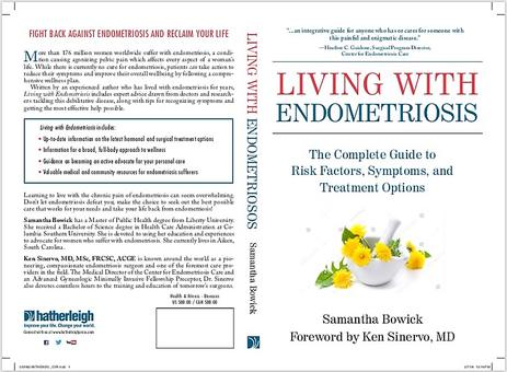 Living with Endometriosis: The Complete Guide to Risk Factors, Symptoms and Treatment Options