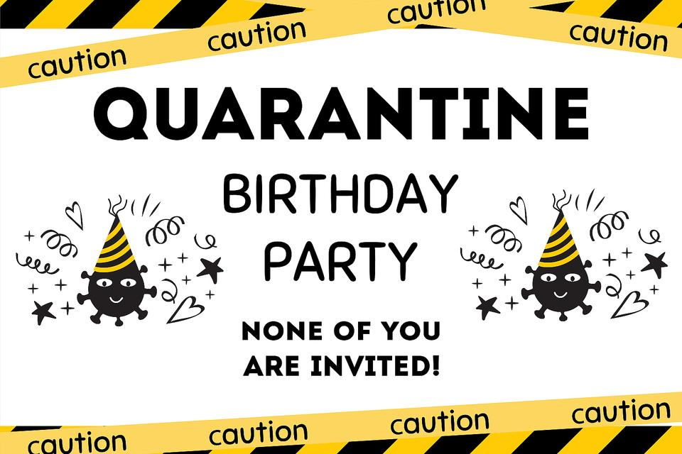 Quarantine Birthday Party: Free Printable Home Quarantine Party ...