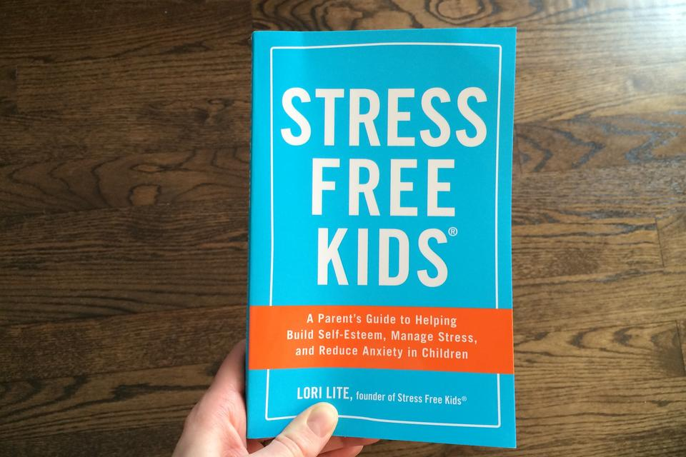"""Stress Free Kids"": Lori Lite Helps Kids Cope With Stress & Build Self-esteem!"