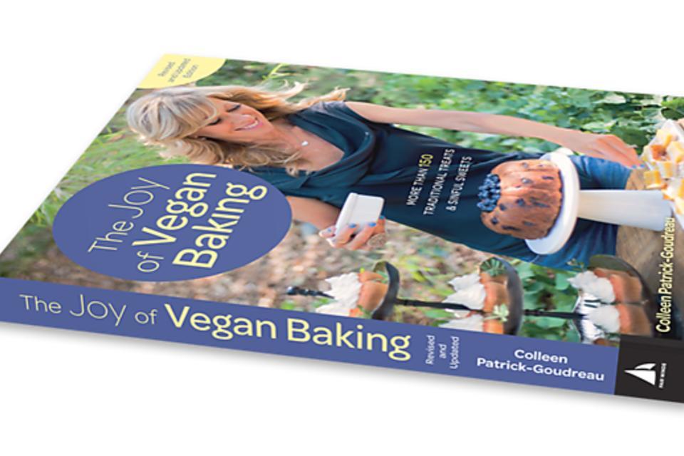 """The Joy of Vegan Baking"": Vegan Baking Means Kids Can Lick the Bowl Safely!"