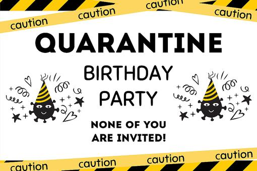 Quarantine Birthday Party: Free Printable Home Quarantine Party Supplies to Help You (and Only You!) Celebrate