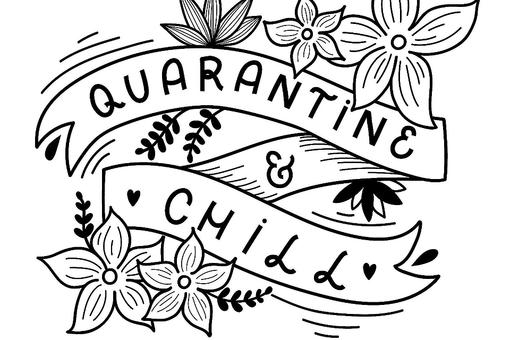 Quarantine Chill Coloring Book: The Ultimate Free Printable Adult Coloring Book for Your Down Time