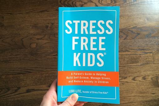 """Stress Free Kids"": Lori Lite Helps Kids Cope With Stress & Build Self-esteem!"