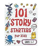 101 Story Starters for Kids
