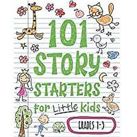 101 Story Starters for Little Kids