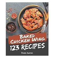 123 Baked Chicken Wing Recipes