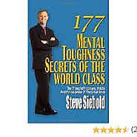 """177 Mental Toughness Secrets of the World Class: The Thought Processes, Habits & Philosophies of the Great Ones"""