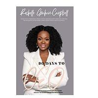 90 Days to C.E.O: A Guide To Avoid Business Pitfalls and Unlock the Secrets Of Entrepreneurship by Rochelle Graham-Campbell