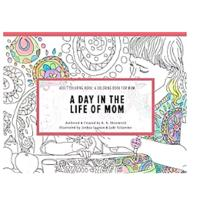 """A Day in the Life of Mom"" Coloring Book"