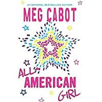 """All-American Girl"" by Meg Cabot"