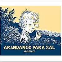 Arandanos Para Sal (Blueberries for Sal, Spanish Edition)