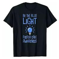 Be the Blue Light - Foster Care Awareness Shirt