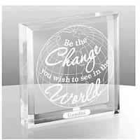 Be the Change You Wish to See in the World Paperweight