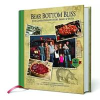 """Bear Bottom Bliss: A Country Cookbook"""