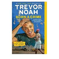 Born a Crime by Trevor Noah (Non-fiction)
