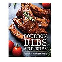 Bourbon, Ribs and Rubs: The Magic of Cooking Low and Slow