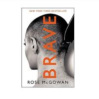 Brave by Rose McGowan (Non-fiction)