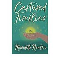 """Captured Fireflies: Truths, Mistakes & Other Gifts of Being an English Teacher"""