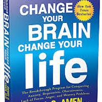 """Change Your Brain, Change Your Life"""