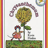 """Chrysanthemum"" by Kevin Henkes"