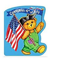 Corduroy's Fourth of July (#3 Bestseller)