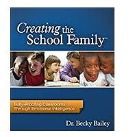 Creating the School Family Bully-Proofing Classrooms Through Emotional Intelligence