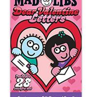 """""""Dear Valentine Letters Mad Libs"""""""