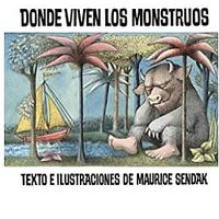 Donde Viven los Monstruos (Where the Wild Things Are, Spanish Edition)