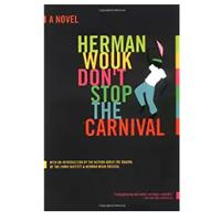 """Don't Stop the Carnival"""