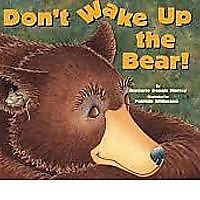 """Don't Wake Up the Bear!"""