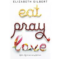 """Eat, Pray, Love"""