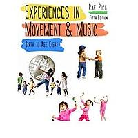 Experiences in Movement and Music by Rae Pica