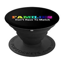 Families Don't Have to Match PopSocket