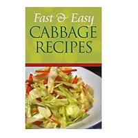 Fast and Easy Cabbage Recipes