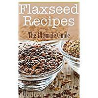 Flax Seeds Cookbooks