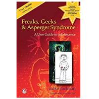 """Freaks, Geeks and Asperger Syndrome: A User Guide to Adolescence"""