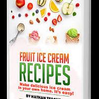 Fruit Ice Cream Recipes (eBook)