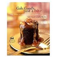 Gale Gand's Just a Bite: 125 Luscious Little Desserts