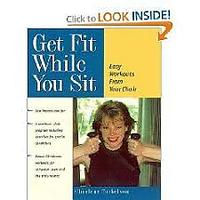 """Get Fit While You Sit: Easy Workouts From Your Chair"""