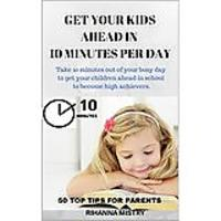 Get Your Kids Ahead in 10 Minutes Per Day