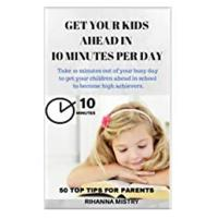 """Get Your Kids Ahead in 10 Minutes Per Day"""
