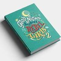 """Goodnight Stories for Rebel Girls 2"""