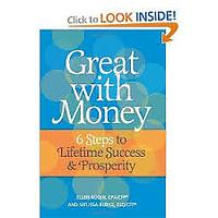 Great With Money: 6 Steps to Lifetime Success & Prosperity