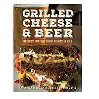 Grilled Cheese and Beer Cookbook