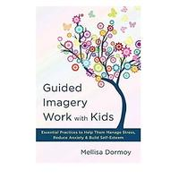 Guided Imagery for Kids