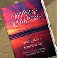 """Happiness Quotations: Generative Questions to Brighten Each Day"""