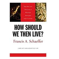 How Should We Then Live by Francis Schaeffer