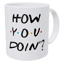 How You Doin'? Coffee Mug