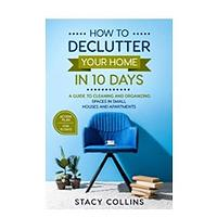 How to Declutter Your Home in10 Days